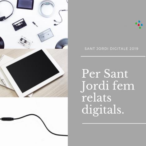 Por Sant Jordi hacemos relatos digitales.