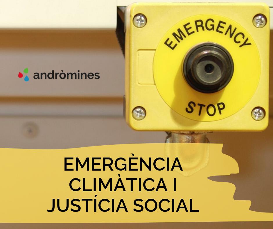 Emergència climàtica i justícia social