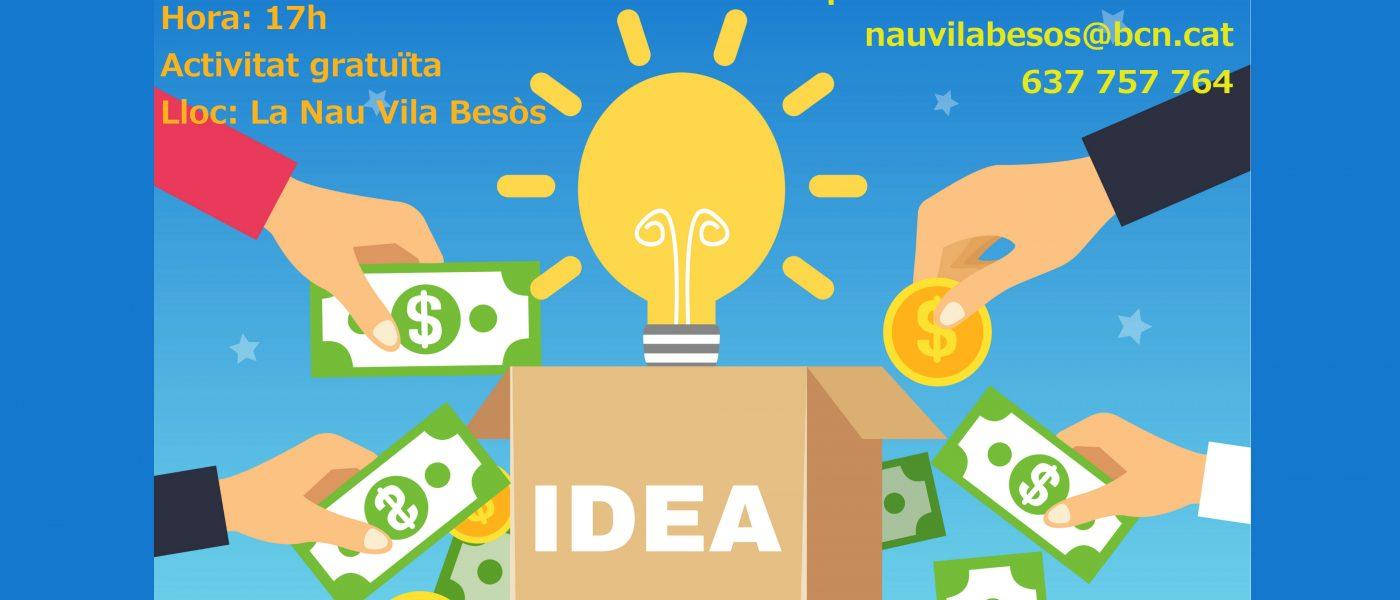 La Nave Vila Besòs acoge una charla sobre financiación colectiva de proyectos