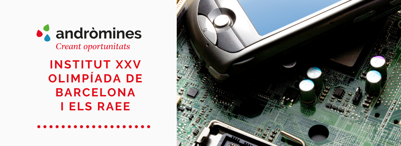 Els Residus electrònics a l'Institut XXV Olimpíada de Barcelona
