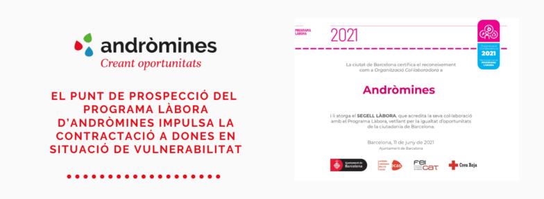El Punt de prospección del Programa Làbora de Andròmines impulsa la contratación a mujeres en situación de vulnerabilidad
